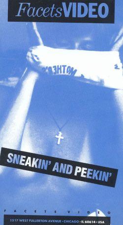 Sneakin' and Peekin'