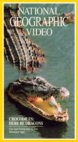 National Geographic: Crocodiles - Here Be Dragons