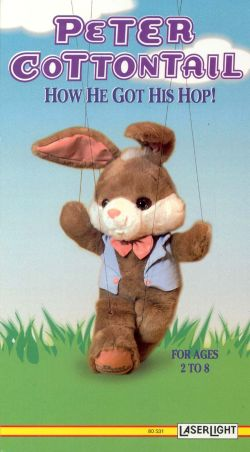 Peter Cottontail: How He Got His Hop!