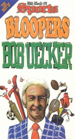 The Wild World of Sports Bloopers: Bob Uecker