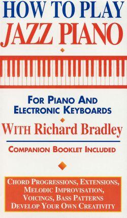 Richard Bradley: How to Play Jazz Piano
