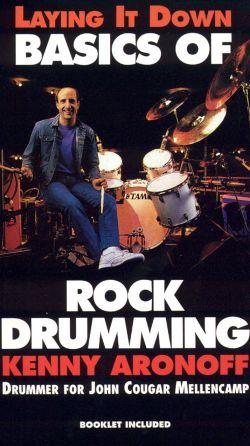 Kenny Aronoff: Basics of Rock Drumming
