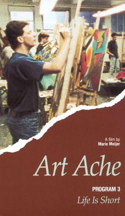 Art Ache: Life Is Short