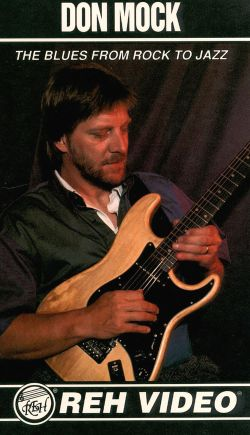 Don Mock: The Blues from Rock to Jazz