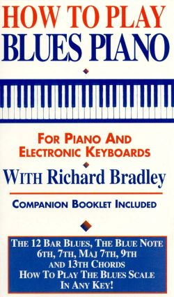 Richard Bradley: How to Play Blues Piano