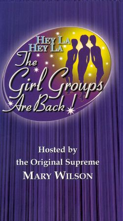 Hey La, Hey La: The Girl Groups are Back!