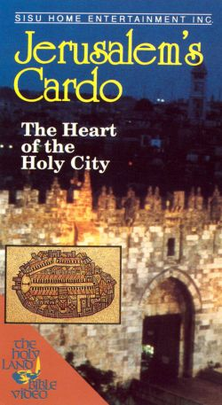 Jerusalem's Cardo: The Heart of the Holy City