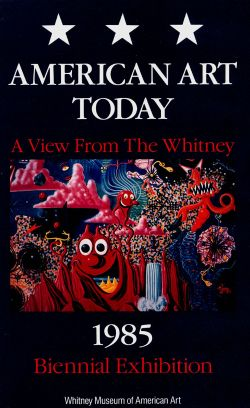 American Art Today: A View from the Whitney - 1985 Biennial Exhibition