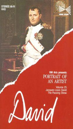Portrait of an Artist: Jacques-Louis David - The Passing Show