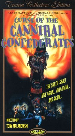 Curse of the Cannibal Confederates