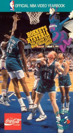 NBA: Hornets Hysteria - The Season That Made Charlotte Shout