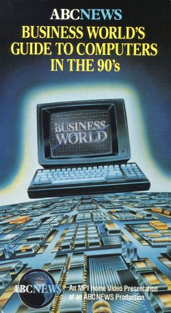 Business World's Guide to Computers in the 90s