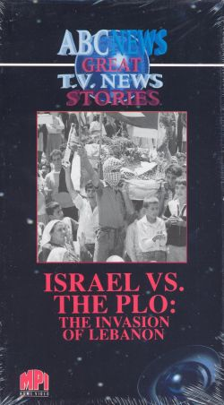 Israel vs. the P.L.O.: The Invasion of Lebanon