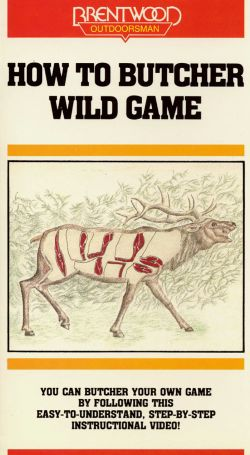 How to Butcher Wild Game