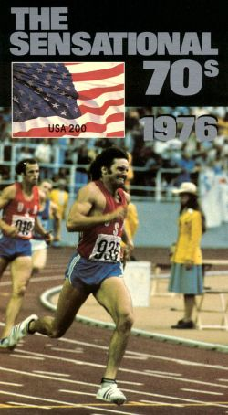 The Sensational 70s: 1976 - Year of the Bicentennial