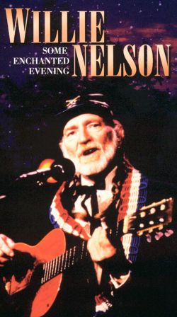 Willie Nelson: Some Enchanted Evening