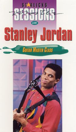 Star Licks Master Sessions: Stanley Jordan