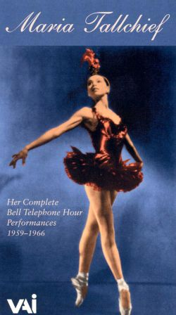 Complete Bell Telephone Hour Appearances: Maria Tallchief