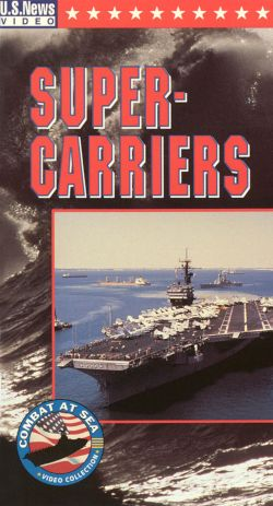 U.S. News & World Report: Combat at Sea - Supercarriers