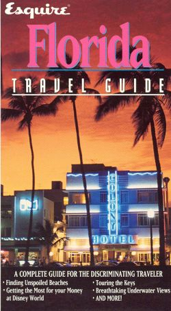 Esquire Travel Guide: Florida