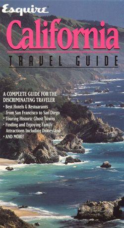Esquire Travel Guide: California
