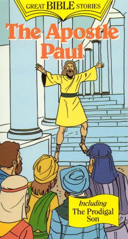 Great Bible Stories: The Apostle Paul