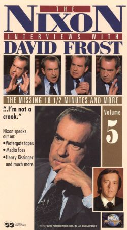 The Nixon Interviews with David Frost, Vol. 5: The Missing 18-1/2 Minutes and More