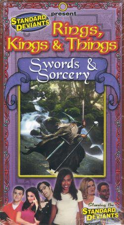 The Standard Deviants: Rings, Kings & Things - Swords & Sorcery