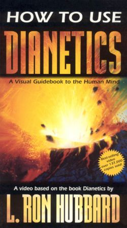 How to Use Dianetics: A Visual Guidebook to the Human Mind