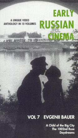 Early Russian Cinema, Vol. 7: Evgenii Bauer