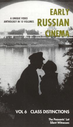 Early Russian Cinema, Vol. 6: Class Distinctions