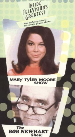 Inside Television's Greatest: Mary Tyler Moore Show & The Bob Newhart Show