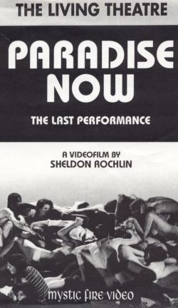 The Living Theater: Paradise Now