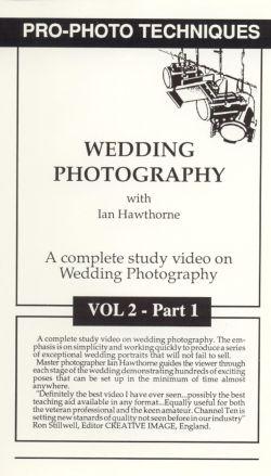 Pro-Photo Techniques, Vol. 2: Wedding Photography