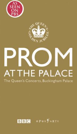 Prom at the Palace: The Queen's Concerts, Buckingham Palace