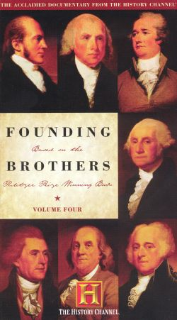 Founding Brothers: The Evolution of a Revolution, Part Four - Posterity