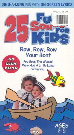 Fun Songs for Kids: Row, Row, Row Your Boat