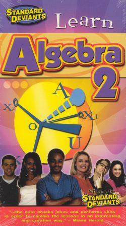 The Standard Deviants: Learn Algebra 2