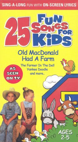 Fun Songs for Kids: Old MacDonald Had a Farm