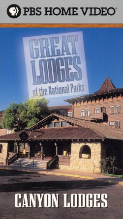 Great Lodges of the National Parks: Canyon Lodges