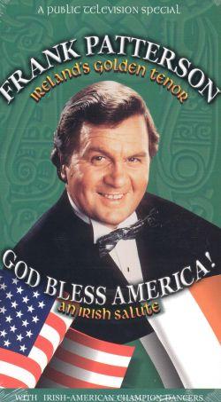 Frank Patterson: God Bless America! An Irish Salute