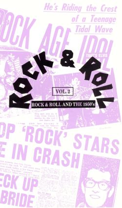 Rock & Roll and the 1950s, Vol. 2