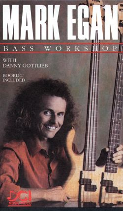Mark Egan: Bass Workshop