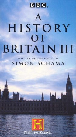 A History of Britain III: Empire of Good Intentions