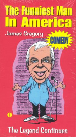 James Gregory: The Funniest Man in America, Vol. 1 - The Legend Continues