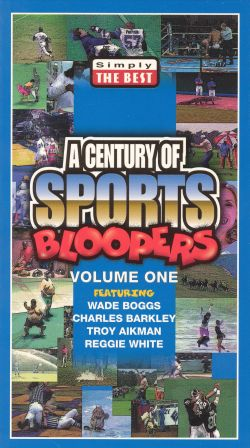 Simply the Best: A Century of Sports Bloopers, Vol. 1