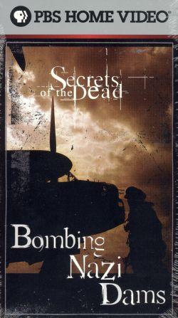 Secrets of the Dead: Bombing Nazi Dams
