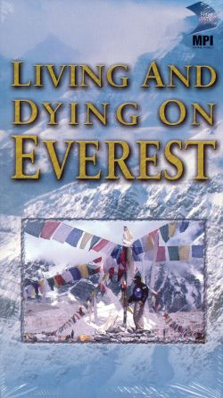 Living and Dying on Everest