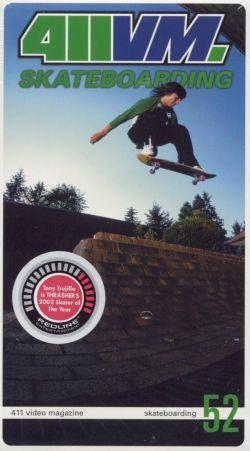 411 Video Magazine: Skateboarding, Vol. 52