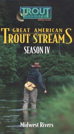 Great American Trout Streams, Season IV: Midwest Rivers